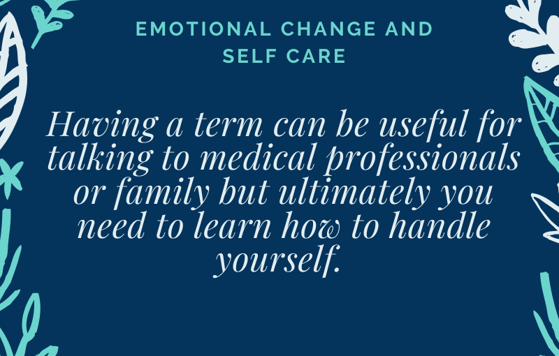 Emotional Change andSelf-Care